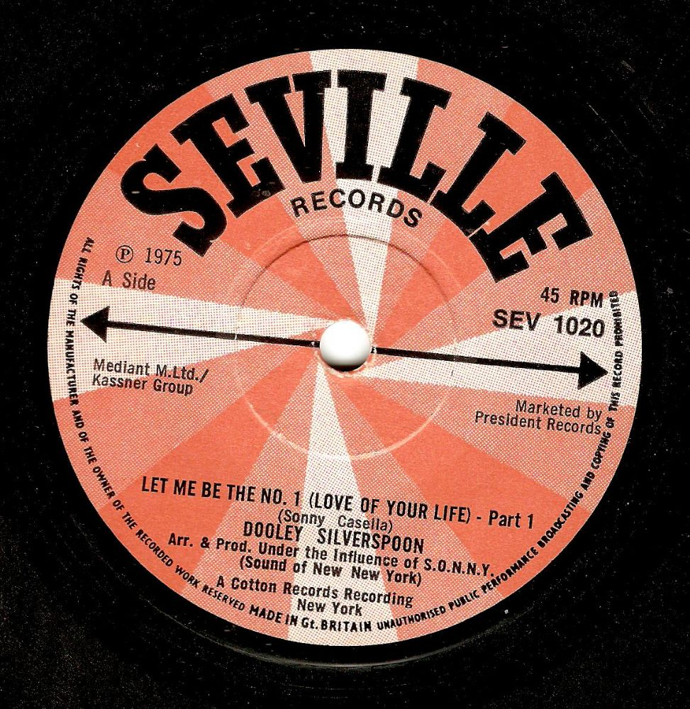 DOOLEY SILVERSPOON Let Me Be The No.1 Vinyl Record 7 Inch Seville 1975